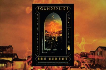 Book Club: Foundryside by Robert Jackson Bennett